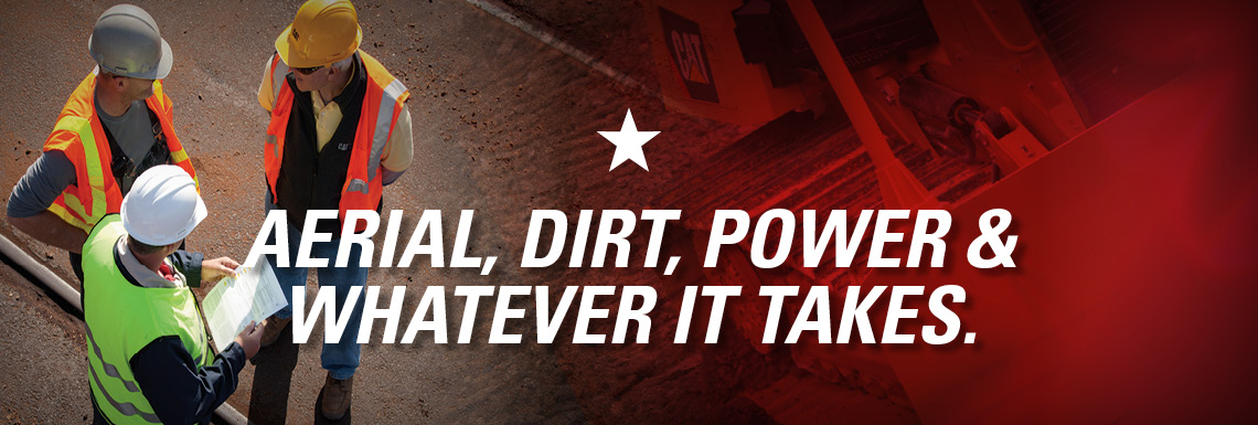 Aerial, Dirt, Power & Whatever It Takes